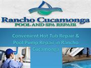 Convenient Hot Tub Repair & Pool Pump Repair in Rancho Cucamonga1