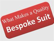 What Makes a Quality Bespoke Suit