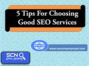 5 Tips For Choosing Good SEO Services