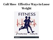 Colt Moss - 3 Ways of Loosing Weight Safely