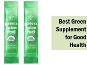 Best Green Supplement for Good Health