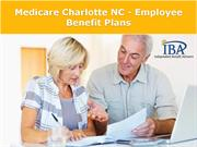Medicare Charlotte NC - Employee Benefit Plans