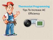 Thermostat Programming Tips to Increase AC Efficiency