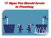 10 Signs You Should Invest In Plumbing