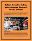 Balloon decoration Sydney: Make the venue shine with colorful balloons