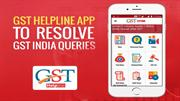 GST Helpline App to Resolve GST India Queries