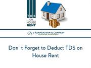 Don't Forget to Deduct TDS on House Rent