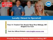 Your #1 Trusted Tire Repair Shop near Billings, MT- Heights Car Care