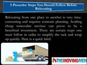 5 Proactive Steps You Should Follow Before Relocating