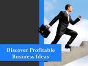 Discover Profitable Business Ideas