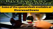 Some of the special deals available at Riverwood Downs