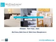 Bed Linen, Bath Linen & Table Linen Manufacturers