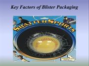Key Factors of Blister Packaging