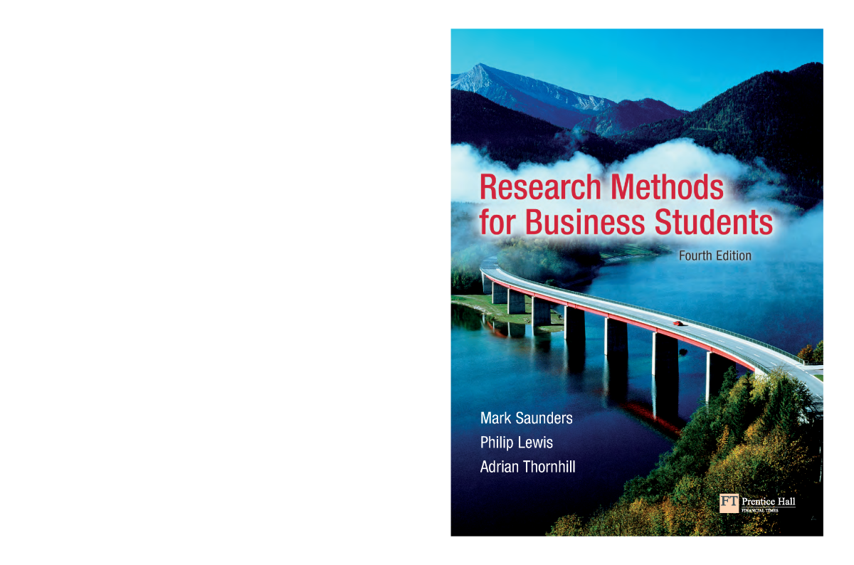 saunders lewis amd thornhill research methods In this book, saunders et al address what are perhaps the two biggest problems in teaching research methods - getting students interested in methodology and theory and helping them to understand the practical relevance depth of coverage combined with an accessible style, a real practicality and a straightforward structure result in consistently good student and lecturer feedback.