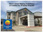 Have a Great Staying Experience at Comfort Inn & Suites Amarillo