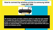 How to connect hp wireless printer to samsung tablet (1-844-260-7869)