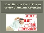 Need Help on How to File an Injury Claim After Accident