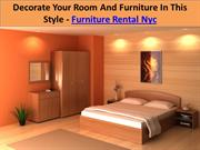 Decorate Your Room And Furniture In This Style - Furniture Rental Nyc