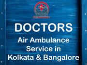 Get Advantage of Doctors Air Ambulance Service in Kolkata Anytime
