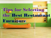 Tips for Selecting the Best Restaurant Furniture