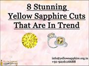 8 Stunning Yellow Sapphire Cuts That Are In Trend