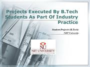 Projects Executed By B.Tech Students As Part Of Industry Practice