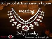 Bollywood Actress Kareena kapoor  Wearing  Ruby Gemstone jewelry