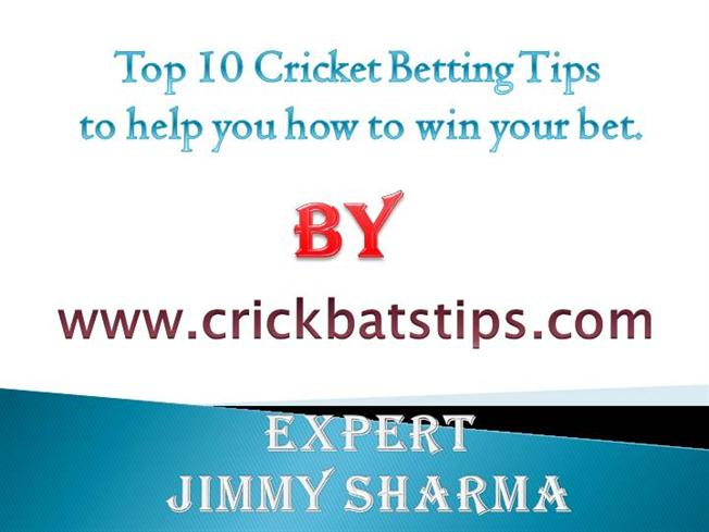 Top 10 Cricket Betting Tips to Help You how to Win Your Bet