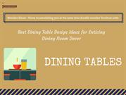 Dining Tables - Latest dining table designs online at Wooden Street