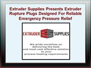 Top-Quality Extruder Rupture Plugs For Emergency Pressure Relief