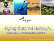 Flying Squirrel Holidays Tour and Travel Services Kolkata