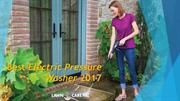 Best Electric Pressure Washer 2017