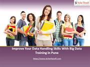 Improve-Your-Data-Handling-Skills-With-Big-Data-Training-in-Pune