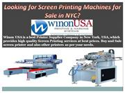 Looking for Screen Printing Machines for Sale in NYC?