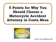 5 Points forWhyYouShouldChooseaMotorcycleAccidentAttorneyin Costa Mesa