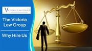 The Victoria Law Group - Finance Business Immigration - Why Hire Us