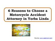 6 Reasons to Choose a Motorcycle Accident Attorney in Yorba Linda