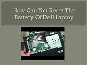 How Can You Reset The Battery Of Dell