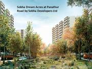Sobha Dream Acres at Panathur Road Bangalore