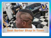 Best Barber Shop in Town