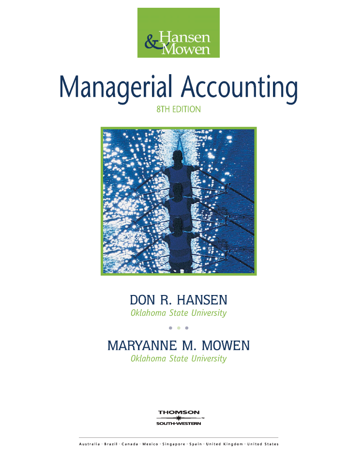 Managerial accounting 8th edition by hansen and mowen authorstream managerial accounting 8th edition by hansen and mowen fandeluxe