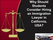 Why Students Should Consider Hiring an Immigration Lawyer in Californi