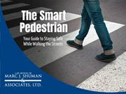 The Smart Pedestrian Your Guide To Staying Safe While Walking The Stre