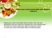 Make your event memorable with Brittons Caterers