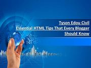 Tyson Edou Civil Revealing Essential HTML Tips Blogger Should Know