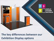 The Key Differences Between Our Exhibition Display Options