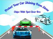 Protect Your Car Shining From Stone Chips With Xpel Clear Bra
