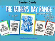 Our hilarious father's day cards will make your dad smile.
