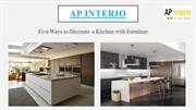 Five Ways to Decorate a Kitchen with Furniture - AP Interio
