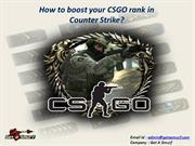 How to boost your CSGO rank in Counter Strike?